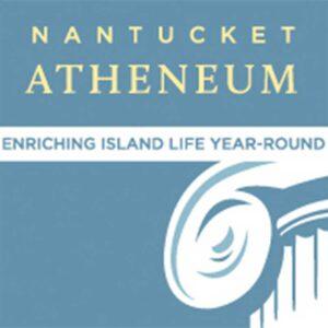 Atheneum   Nantucket, MA
